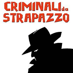 CriminaliDaStrapazzo.jpg