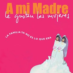 A_mi_madre_le_gustan_las_mujeres.jpg