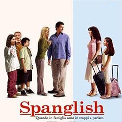 Spanglish. Quando in famiglia sono in troppi a parlare.jpg