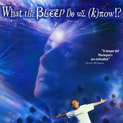 Bleep - What the  Do We Know.jpg