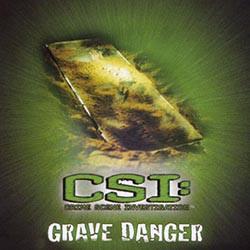 Grave danger CSI crime scene investigation.jpg