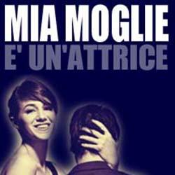 MiaMoglieE'Un'Attrice.jpg